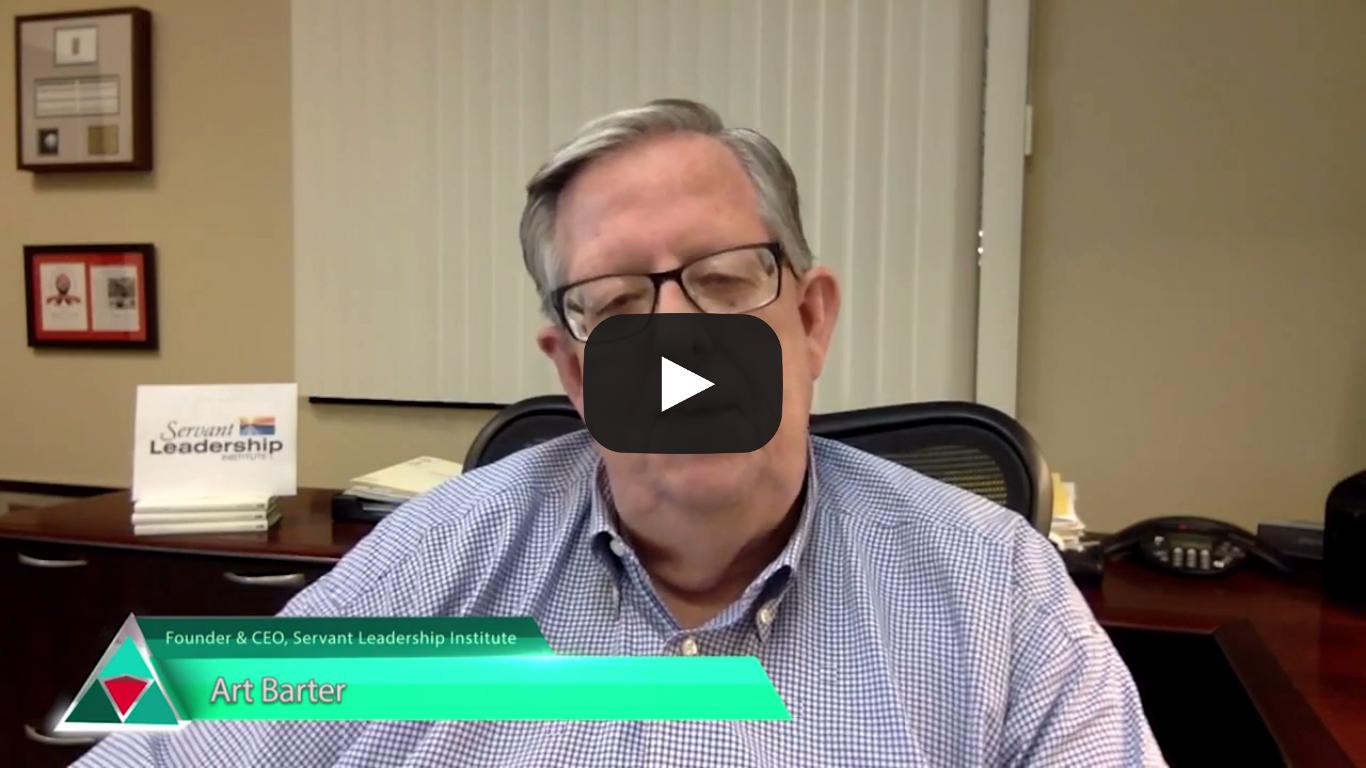 Art Barter – Servant Leadership Interview Series – Servant Leadership Institute CEO