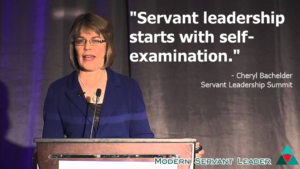 Cheryl Bachelder Quote - Servant Leadership Starts with Self Examination