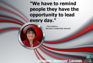 Pat Falotico Quote - We have to remind people they have the opportunity to lead, every day
