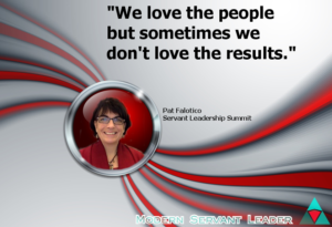 Pat Falotico Quote - We love the people, but sometimes we don't love the results.
